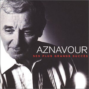 The Best Of Charles Aznavour - Charles Aznavour Greatest