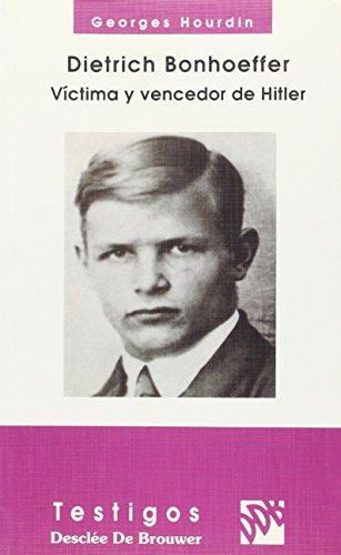 Dietrich Bonhoeffer. Victima y vencedor de Hitler (Testigos)