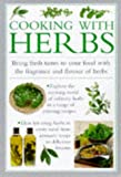 Cooking with Herbs: Bring Fresh Tastes to Your - Best Reviews Guide