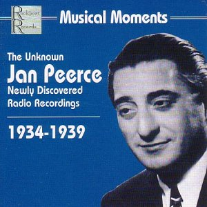 Musical Moments - The Unknown Jan Peerce, 1934-1939 by Rockport Records