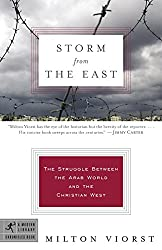 Storm from the East: The Struggle Between the Arab World and the Christian West (Modern Library Chronicles)