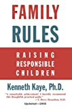 Family Rules, Kenneth Kaye, 0595351662