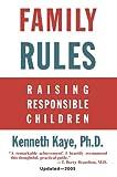Family Rules: Raising Responsible Children