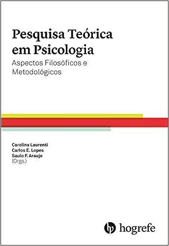 Resultado de imagem para Pesquisa Teórica em Psicologia: Aspectos Filosóficos e Metodológicos