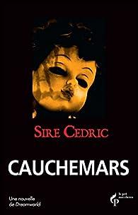 Cauchemars par Cédric Sire