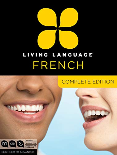 Living Language French, Complete Edition: Beginner through advanced course, including 3 coursebooks, 9 audio CDs, and free online learning from Living Language