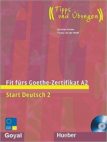 Buy Fit Fur Goethe - Zertifikat A2 (Start Deutsch 2) Book Online at ...