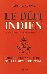 """Afficher """"Le défi indien"""""""