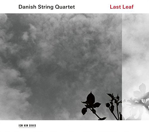 Danish String Quartet - Last Leaf - CD - FLAC - 2017 - NBFLAC Download