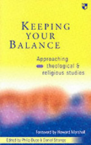 [READ] Keeping Your Balance: Approaching Theological and Religious Studies ZIP