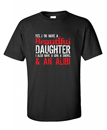 Awesome Novelty T-shirts (Yes I Have A Beautiful Daughter Funny Father's Day Novelty T-Shirt 3XL Black2)