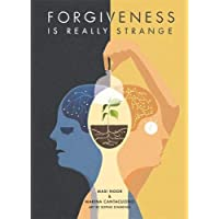 Forgiveness is Really Strange
