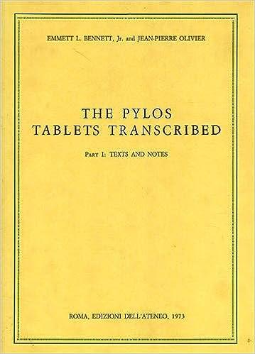 The Pylos Tablets Transcribed Part I Texts And Notes Emmett L