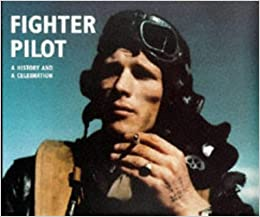 Fighter Pilot: A History And A Celebration por Philip Kaplan epub
