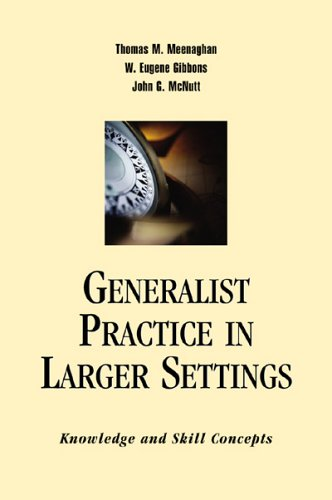 Generalist Practice In Larger Settings: Knowledge And Skill Concepts
