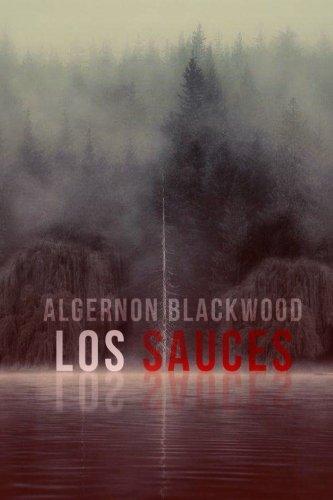Los Sauces  [Blackwood, Algernon] (Tapa Blanda)