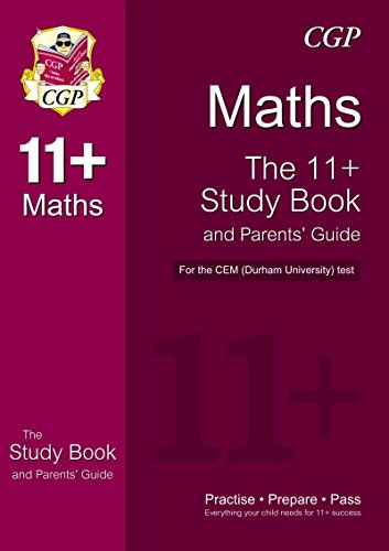 11+ Maths Study Book and Parents' Guide for the CEM Test