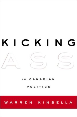 Kicking Ass In Canadian Politics