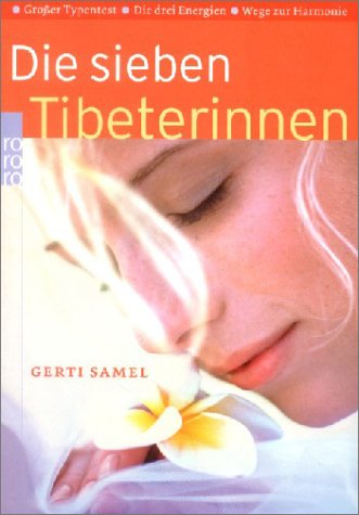 Die sieben Tibeterinnen: Großer Typentest: Die drei Energien