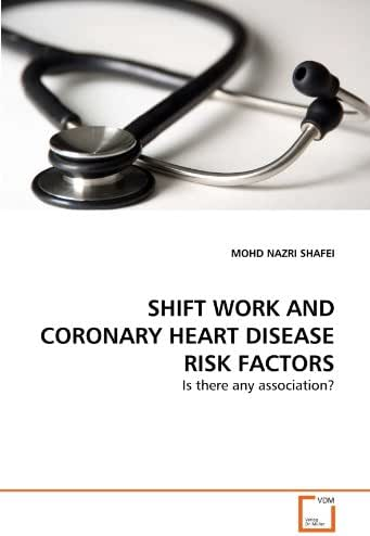 SHIFT WORK AND CORONARY HEART DISEASE RISK FACTORS: Is there any association?