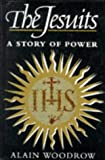 The Jesuits, Alain Woodrow, 022566738X