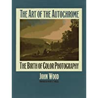 The Art of the Autochrome: The Birth of