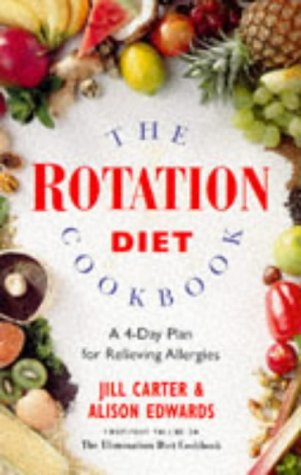 The Rotation Diet Cookbook: A 4-Day Plan for Relieving - Rotation Diet