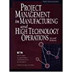 img - for [(Project Management in Manufacturing and High Technology Operations )] [Author: Adedeji Bodunde Badiru] [Jul-1996] book / textbook / text book