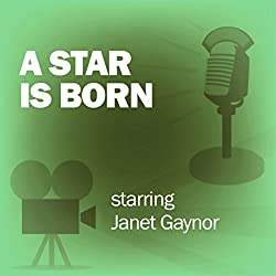 A Star Is Born (Dramatized)