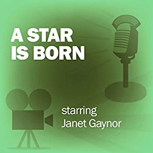A Star Is Born (Dramatized) Radio/TV Program