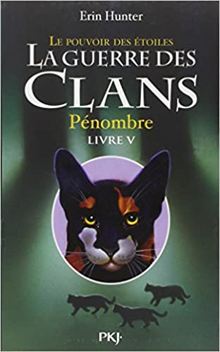 La Guerre des Clans, Cycle III T5 & 6 - Erin Hunter