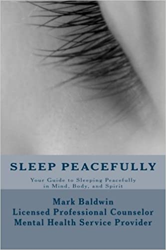 Book Sleep Peacefully: Your Guide to Sleeping Peacefully in Mind, Body, and Spirit