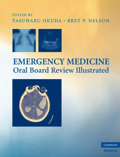 Emergency Medicine Oral Board Review Illustrated (Cambridge Medicine (Paperback))