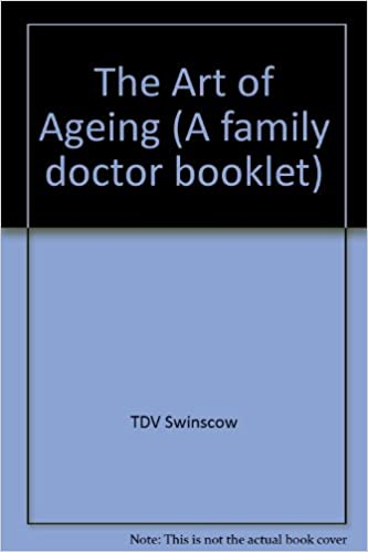 The Art of Ageing (A family doctor booklet)