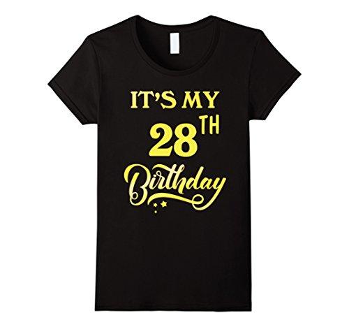 Womens It's My 28th Birthday Shirt 28 Years Old 28th Birthday Gift Medium Black