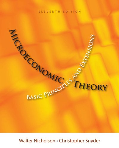 Microeconomic Theory 10th Edition Textbook Solutions