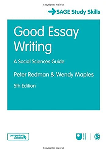 Outlines For Compare And Contrast Essays Good Essay Writing Sage Study Skills Series Amazoncouk Peter Redman  Wendy Maples  Books Royal Essays also To Kill A Mockingbird Essay Question Good Essay Writing Sage Study Skills Series Amazoncouk Peter  Environmental Issues Essays