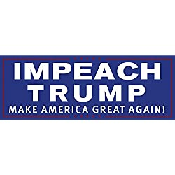 """IMPEACH TRUMP Make America Great Again"" Anti-Trump 3"" x 8"" Vinyl Bumper Sticker (10 Pack)"