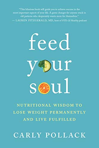 itional Wisdom to Lose Weight Permanently and Live Fulfilled ()
