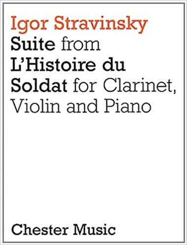 Clarinet Suite from LHistoire Du Soldat Violin and Piano