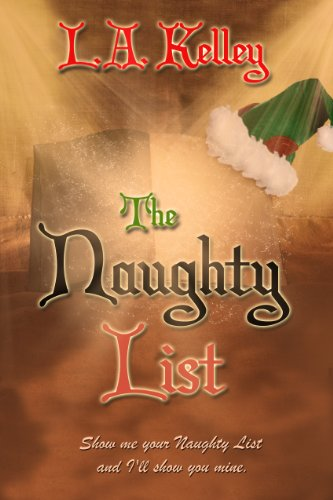 Something smells at Penrose's Department Store and it isn't sugarplums…  The Naughty List by L.A. Kelley