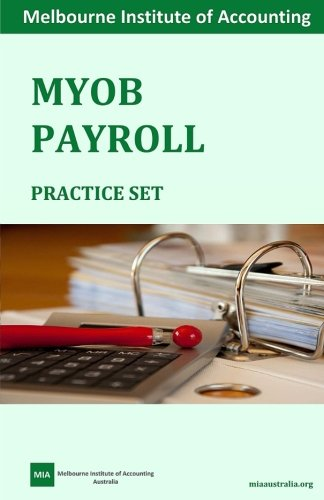 myob-payroll-practice-set-melbourne-institute-of-accounting