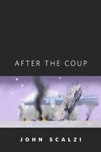 After the Coup: A Tor.Com Original (Old Man's (Coup ? Men)