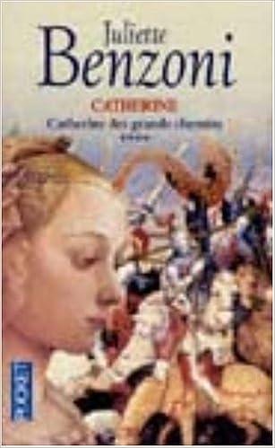 Amazon Fr Catherine Tome 4 Catherine Des Grands Chemins