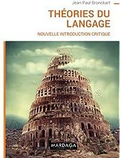 Théories du langage : Nouvelle introduction critique