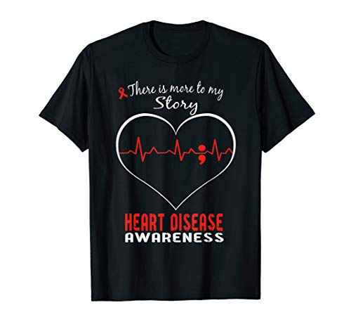Heart Disease Awareness Shirt - There is More