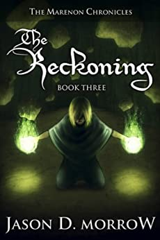 The Reckoning (The Marenon Chronicles Book 3) by [Morrow, Jason D.]