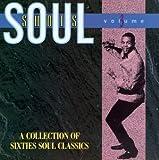 Soul Shots, Vol. 3: A Collection of Sixties Soul Classics