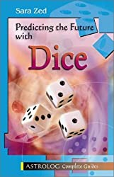 Predicting The Future With Dice: Complete Guide (Complete Guides)