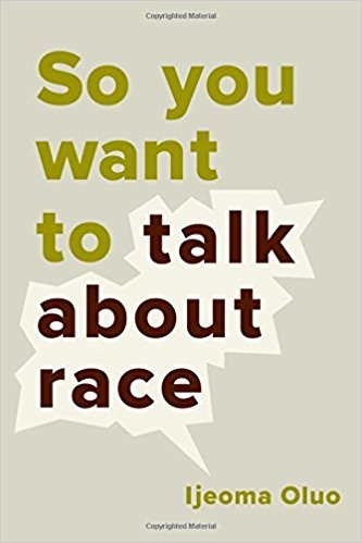 [By Ijeoma Oluo] So You Want to Talk About Race (Hardcover)【2017】by Ijeoma Oluo (Author) ()